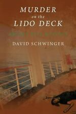 Murder on the Lido Deck : An Amy Bell Mystery by David Schwinger (2015,...