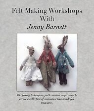 Wet felting book 'Felt Making  Workshops with Jenny Barnett'