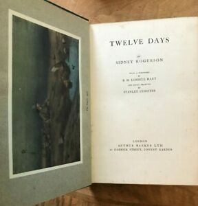 Twelve Days on the Somme: A Memoir of the Trenches, 1916 Sidney Rogerson First