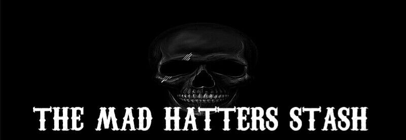 The Mad Hatters Stash