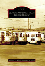 Altoona and Logan Valley Electric Railway [Images of Rail] [PA]