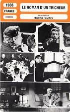 FICHE CINEMA : LE ROMAN D'UN TRICHEUR Guitry,Moreno,Delubac1936 Story of a Cheat