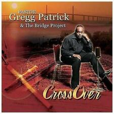 FREE US SHIP. on ANY 2 CDs! NEW CD Pastor Gregg Patrick & the Bridg: Crossover