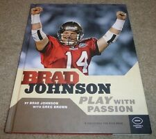 BRAD JOHNSON SIGNED PLAY WITH PASSION BOOK HC/DJ TAMPA BAY BUCCANEERS AUTO