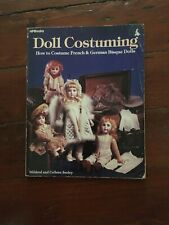 """Doll Costuming, How to Costume French & German Bisque Dolls"" by Mildred Seeley"