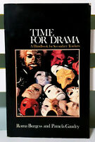 Time For Drama: A Handbook For Secondary Teachers! Book by Roma Burgess!