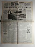 N445 La Une Du Journal Le Matin 25 juillet 1909 Blériot traverser Manche