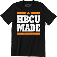 Cool HBCU Made Shirt - Historically Black College University Men's T-Shirt Tee