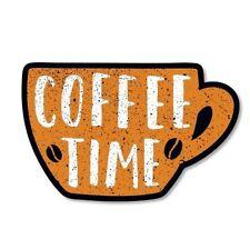 Coffee Time Vinyl Sticker - SELECT SIZE
