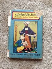 SINBAD THE SAILOR Arabian Nights Stories 1922 1st Edition Alfred Fisher Pictures