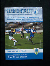 Orig.PRG   NOFV Oberliga Süd  2003/04  1.FC MAGDEBURG - VfB 09 PÖ?NECK  !!