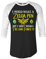 Zelda Pun Try And Force It Unisex Raglan T-Shirt Funny Video Game