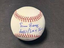 Ernie Banks Chicago Cubs LETS PLAY TWO Autographed Signed Baseball Imperfect 1
