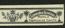 136T-PHILIPPINES Vitola Antigua-Cigar Band-Marca CÍA. GRAL. FCA DE CAVITE,MANILA