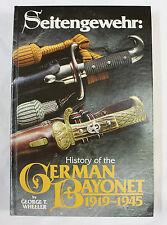 SEITENGEWEHR:HISTORY OF THE GERMAN BAYONET 1919-1945 / GEORGE T.WHEELER 1999