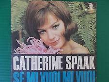 45 GIRI CATHERINE SPAAK SE MI VUOI MI VUOI / LA NOSTRA PRIMAVERA 1965 COME NUOVO