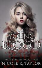 The Witch Hunter Saga: Young Blood : A Witch Hunter Saga Novella by Nicole...