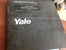 Yale Maintenance Manual ESC030FA ESC035FA ESC040FA