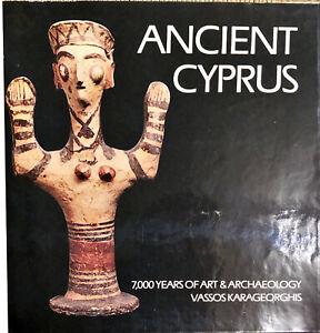 ANCIENT CYPRUS - VASSOS KARAGEORGHIS 1981