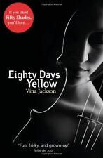 Eighty Days Yellow (Eighty Days 1), Jackson, Vina, Used; Good Book
