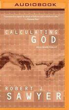 Calculating God by Robert J. Sawyer (2016, MP3 CD, Unabridged)