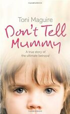 Don't Tell Mummy - Toni Maguire - Small Paperback - 20% Bulk Book Discount