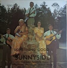 Sunnyside ‎– Something Good LP Vinyl Bluegrass Gospel 1982 Old Homestead Records