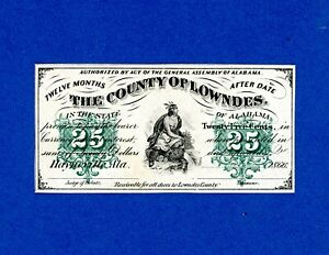 1800's  25¢ The County Of Lowndes/ Hayneville, Alabama RARE CRISP UNC NOTE