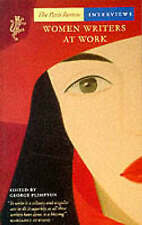 """WOMEN WRITERS AT WORK: THE """"PARIS REVIEW"""" INTERVIEWS, unknown, Used; Good Book"""