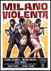 MILANO VIOLENTA MANIFESTO CINEMA POLIZIESCO MARIO CAIANO 1976 MOVIE POSTER 4F