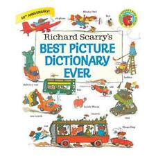 Richard Scarry's Best Picture Dictionary Ever by Richard Scarry, Richard Scar...