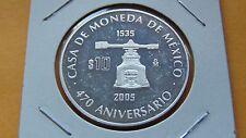 2005 10 mexico Silver Coin Casa de MOneda 470 Anniversary Mo