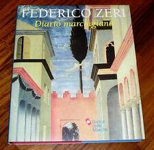Federico Zeri Diario Marchigiano 1948-1988 Allemandi 2000 1° edizione