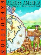 Across America : The Story of Lewis and Clark-ExLi