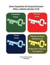 Llaves Esqueletos de Composicion para Ninos y Adultos (Grados 4-12) by Raul...