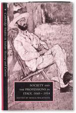 Maria Malatesta-SOCIETY & THE PROFESSIONS IN ITALY 1860-1914-1ST ED (1995)-F/NF