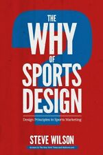 The Why of Sports Design: Design Principles in Sports Marketing
