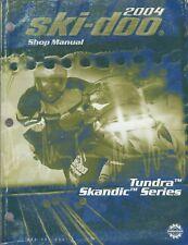 New listing 2004 SKI-DOO SNOWMOBILE TUNDRA & SKANDIC SERIES SHOP MANUAL  484 200 052 (630)