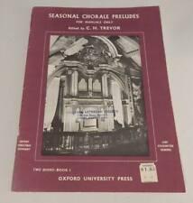 Seasonal Chorale Preludes for MANUALS  C. H. Trevor OXFORD University ORGAN Bk 1