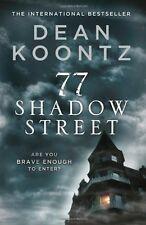 77 Shadow Street By  Dean Koontz. 9780007452989