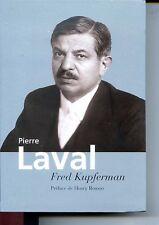 PIERRE LAVAL - Fred Kupferman 2006 - Guerre 39-45