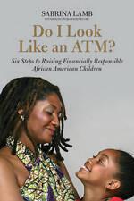 Do I Look Like an ATM? - new book Lamb, SABRINA
