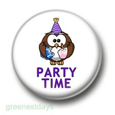 Party Time Owl 1 Inch / 25mm Pin Button Badge Stag Do Hen Night New Year Xmas