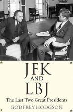 JFK AND LBJ - HODGSON, GODFREY - NEW PAPERBACK BOOK
