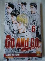 ****** Go and Go Tome 6 ******, Takao Koyano base ball MANGA VF SERIE EN VENTE