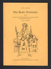 █ Marc MOSER Das Basler Postwesen Band I - 1360-1450 fürstbischöflichen Post █