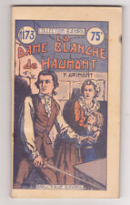 La dame blanche de Haumont Y.GRIMONT 1935