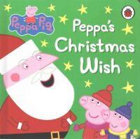Peppa Pig: Peppa's Christmas Wish by Penguin Books Ltd (Board book, 2012)