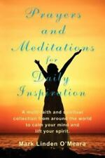 Prayers and Meditations for Daily Inspiration, Paperback by O'Meara, Mark Lin...