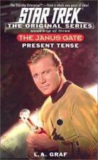 Present Tense: The Janus Gate Book One of Three (Star Trek The Original Series),